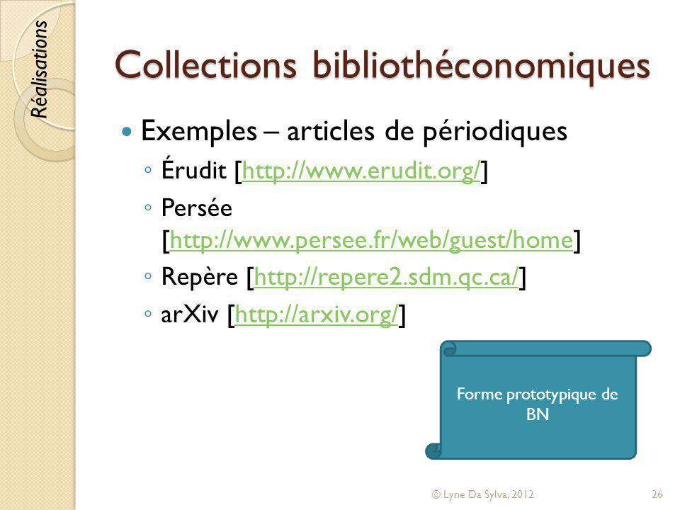 Collections bibliothéconomiques Exemples – articles de périodiques Érudit [http://www.erudit.org/]http://www.erudit.org/ Persée [http://www.persee.fr/