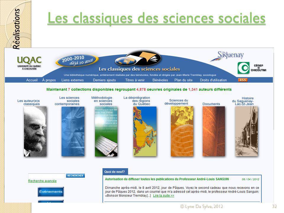 Les classiques des sciences sociales Les classiques des sciences sociales © Lyne Da Sylva, 201232 Réalisations
