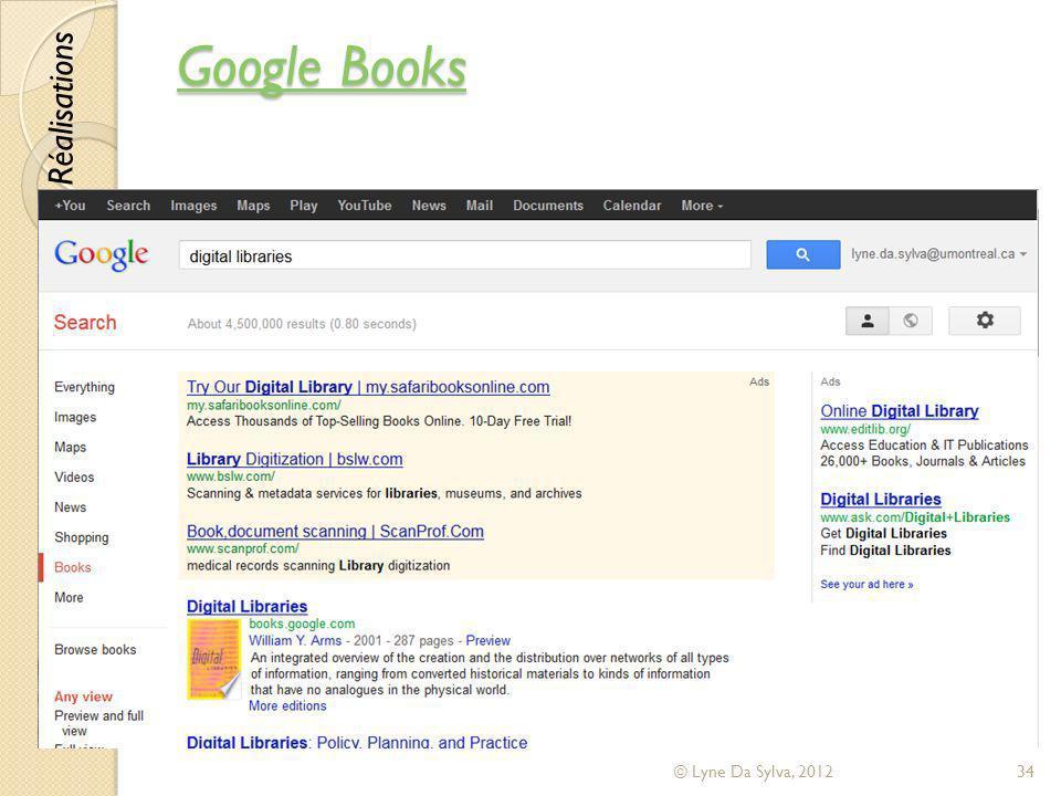 Google Books Google Books © Lyne Da Sylva, 201234 Réalisations