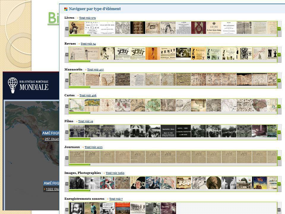 Bibliothèque numérique mondiale Bibliothèque numérique mondiale © Lyne Da Sylva, 20124