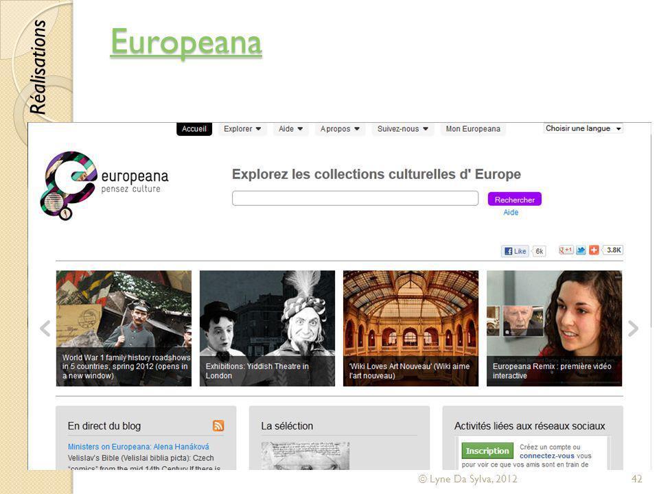 Europeana © Lyne Da Sylva, 201242 Réalisations