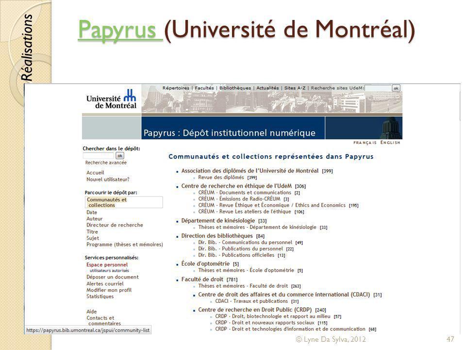 Papyrus Papyrus (Université de Montréal) Papyrus © Lyne Da Sylva, 201247 Réalisations