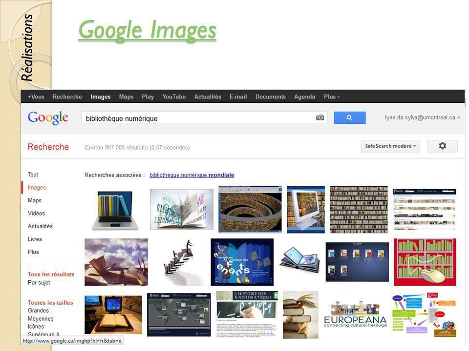 Google Images Google Images © Lyne Da Sylva, 201251 Réalisations