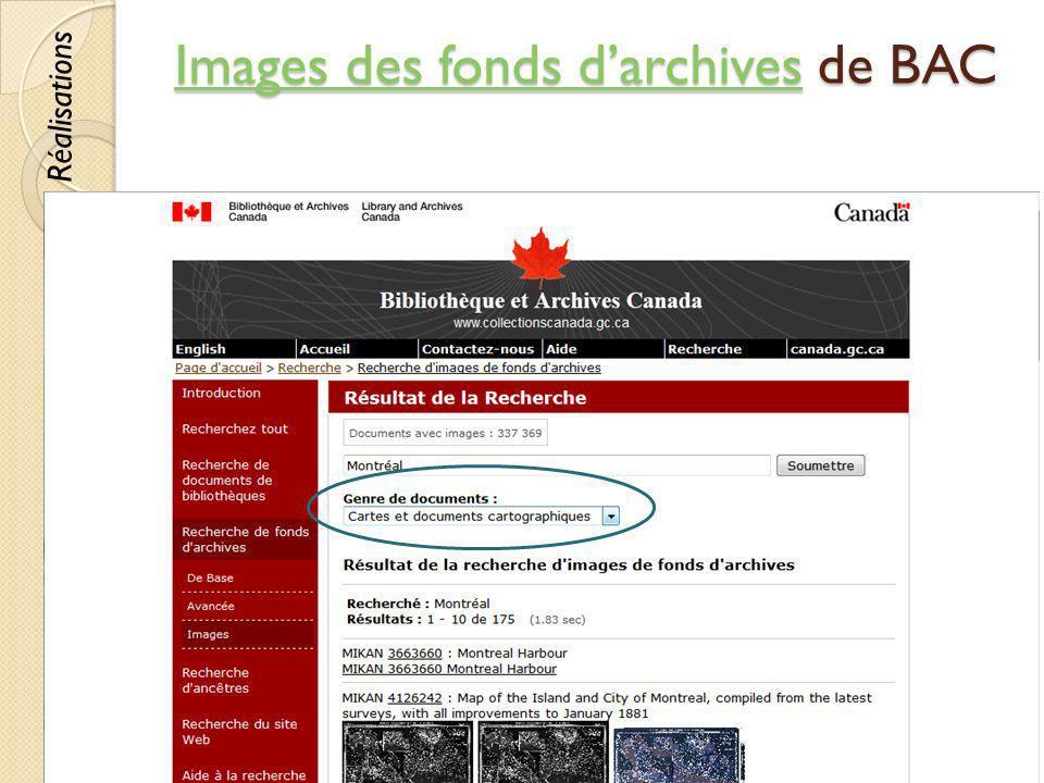 Images des fonds darchivesImages des fonds darchives de BAC Images des fonds darchives © Lyne Da Sylva, 201255 Réalisations