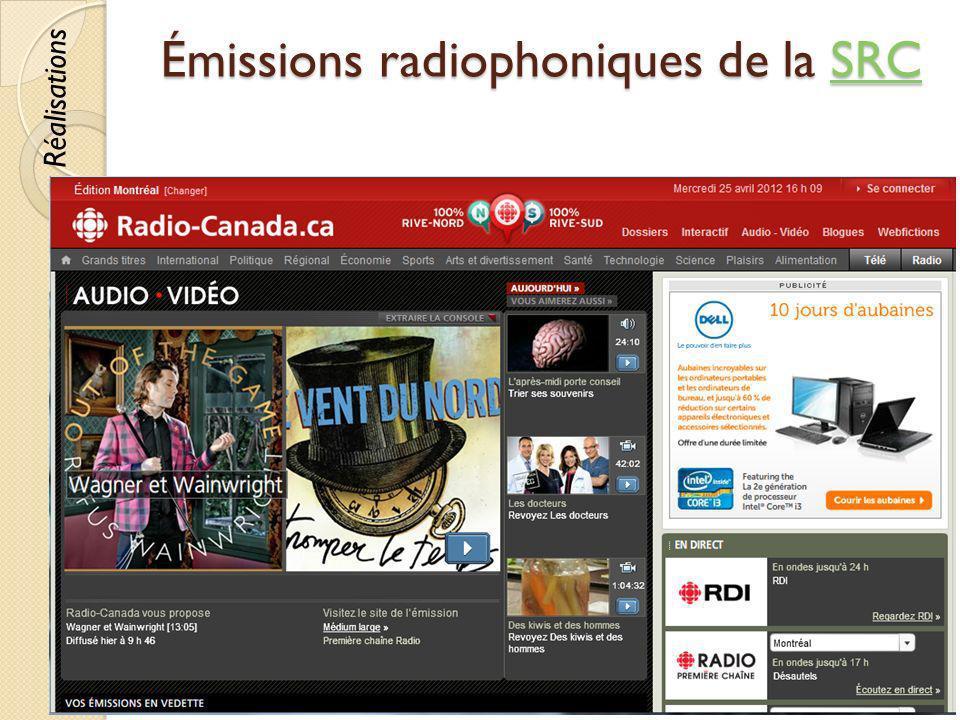 Émissions radiophoniques de la SRC SRC © Lyne Da Sylva, 201266 Réalisations