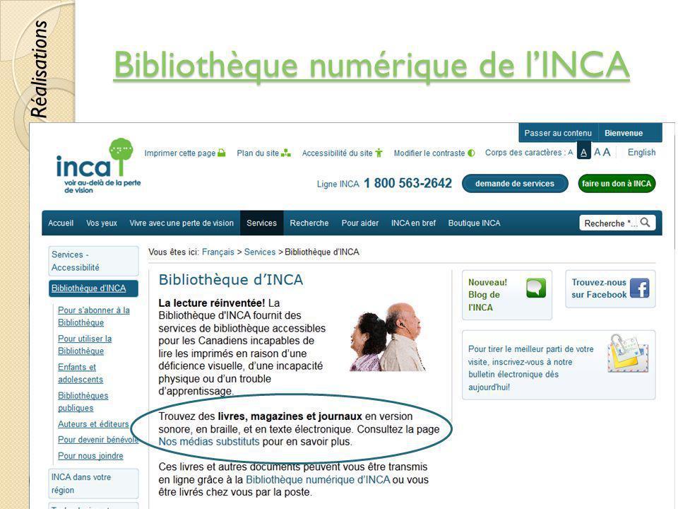 Bibliothèque numérique de lINCA Bibliothèque numérique de lINCA © Lyne Da Sylva, 201268 Réalisations