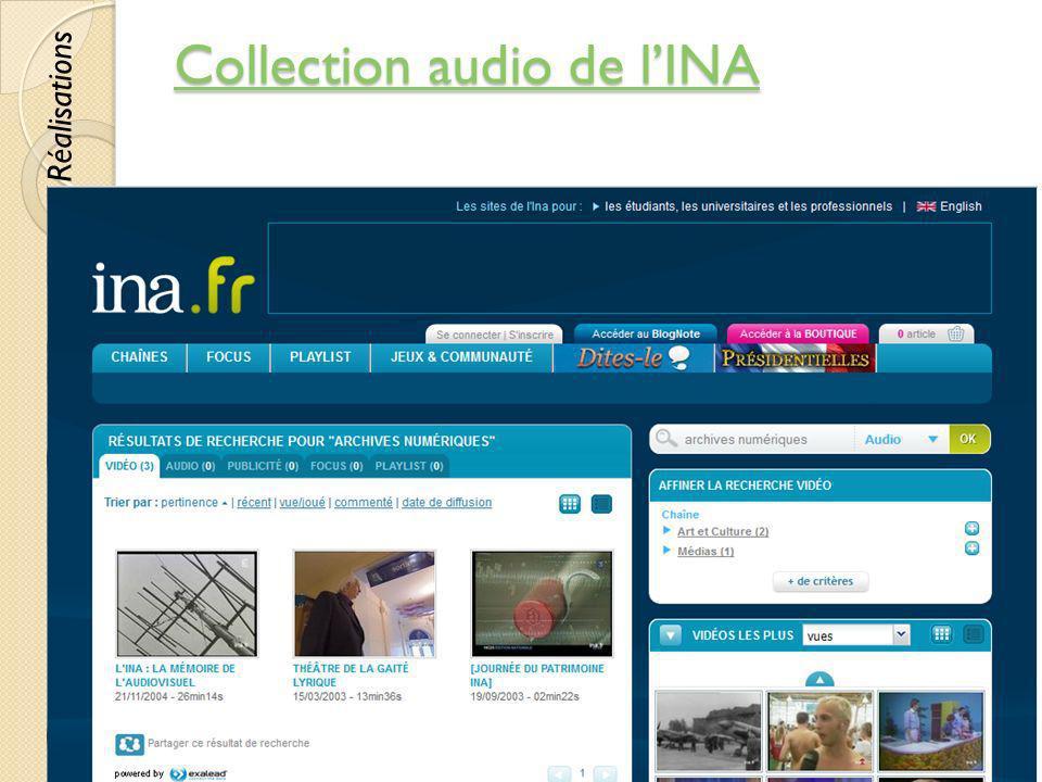 Collection audio de lINA Collection audio de lINA © Lyne Da Sylva, 201269 Réalisations