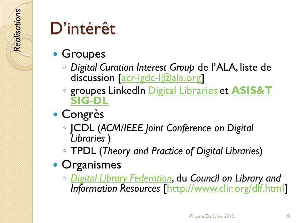 Dintérêt Groupes Digital Curation Interest Group de lALA, liste de discussion [acr-igdc-l@ala.org]acr-igdc-l@ala.org groupes LinkedIn Digital Librarie