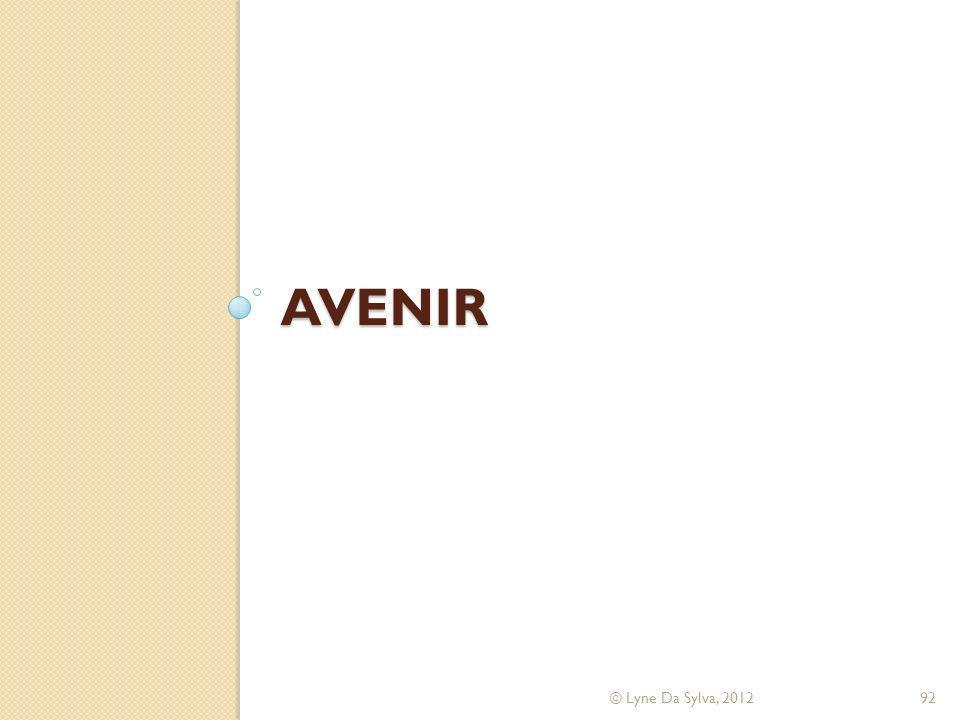 AVENIR © Lyne Da Sylva, 201292