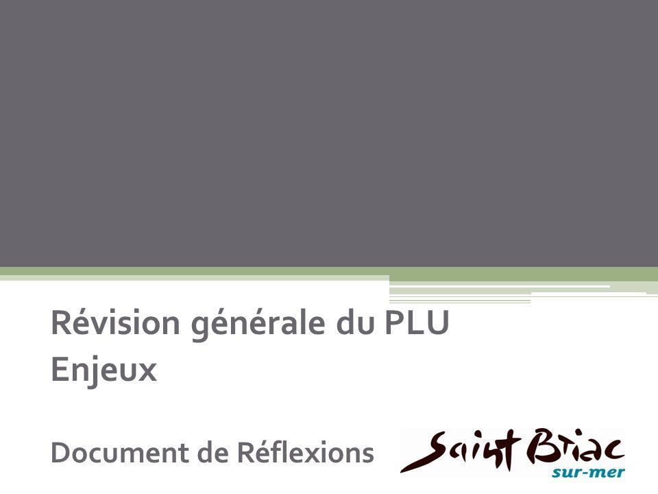 Révision générale du PLU Enjeux Document de Réflexions