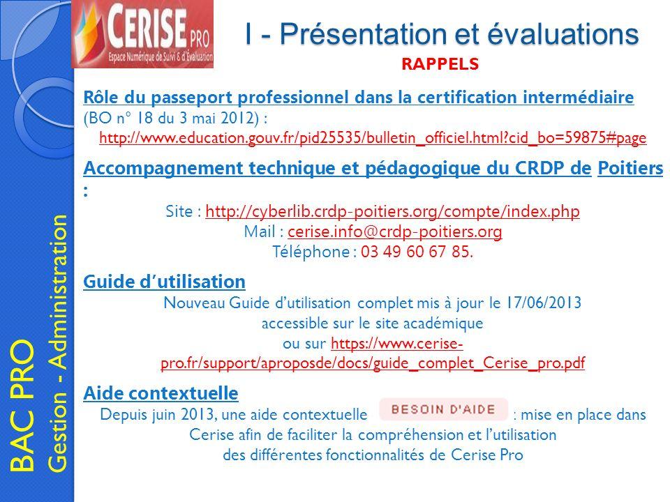 I - Présentation et évaluations BAC PRO Gestion - Administration Rôle du passeport professionnel dans la certification intermédiaire (BO n° 18 du 3 ma