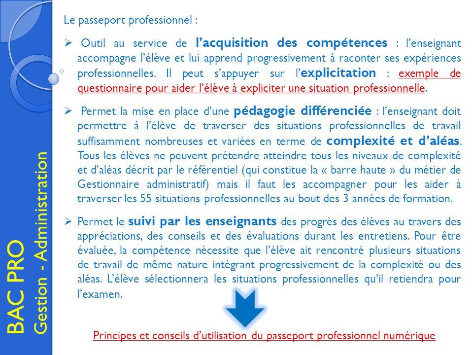 BAC PRO Gestion - Administration Le passeport professionnel : Outil au service de lacquisition des compétences : lenseignant accompagne lélève et lui