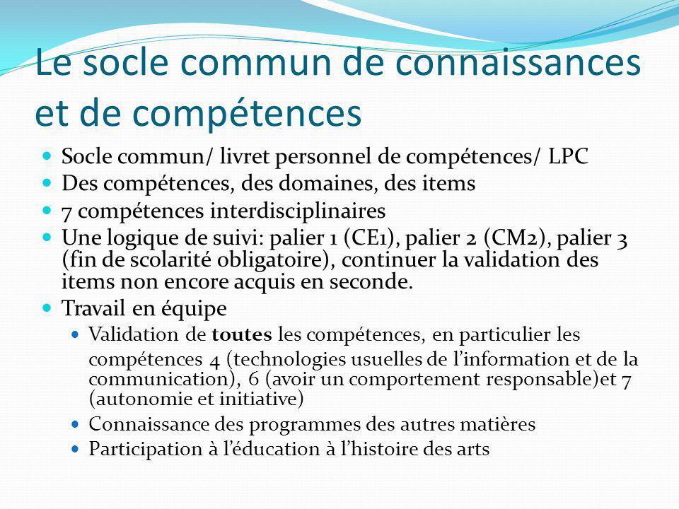 Le socle commun de connaissances et de compétences Socle commun/ livret personnel de compétences/ LPC Des compétences, des domaines, des items 7 compé