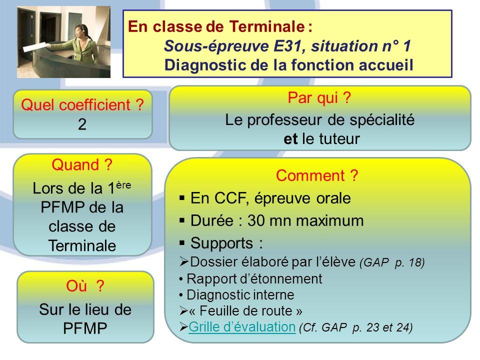 9 Quel coefficient ? 2 Quand ? Lors de la 1 ère PFMP de la classe de Terminale Comment ? En CCF, épreuve orale Durée : 30 mn maximum Supports : Dossie