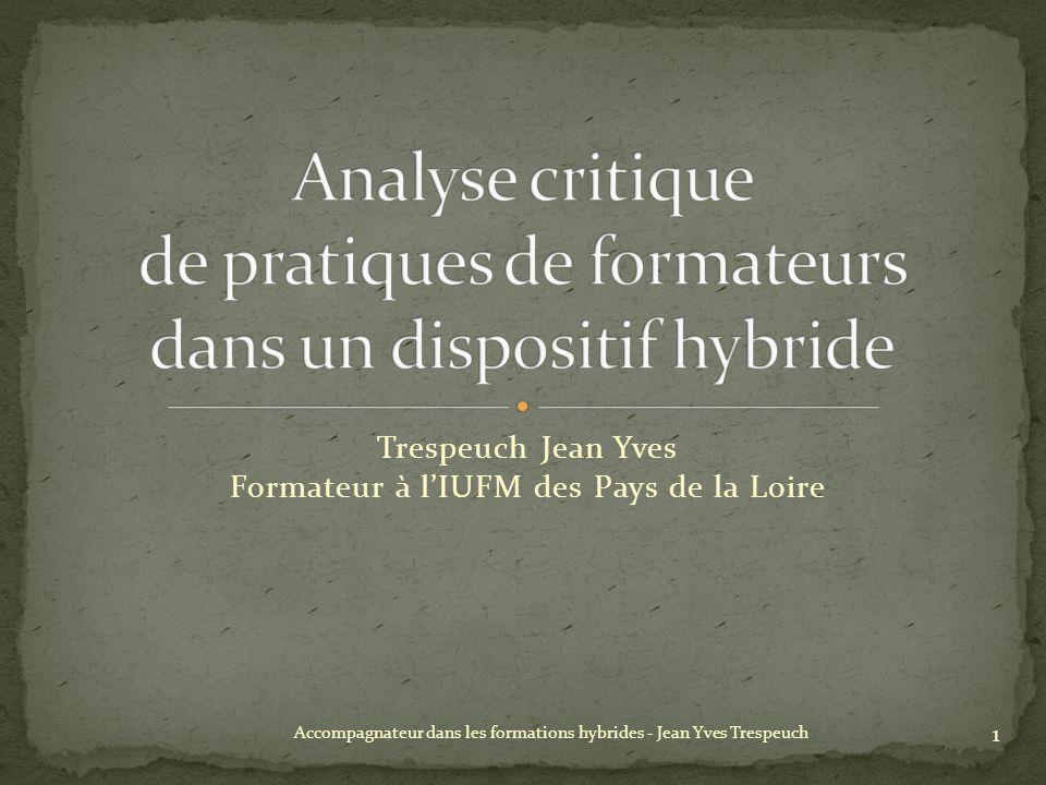 Trespeuch Jean Yves Formateur à lIUFM des Pays de la Loire 1 Accompagnateur dans les formations hybrides - Jean Yves Trespeuch