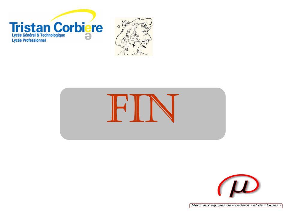 FIN Merci aux équipes de « Diderot » et de « Cluses »