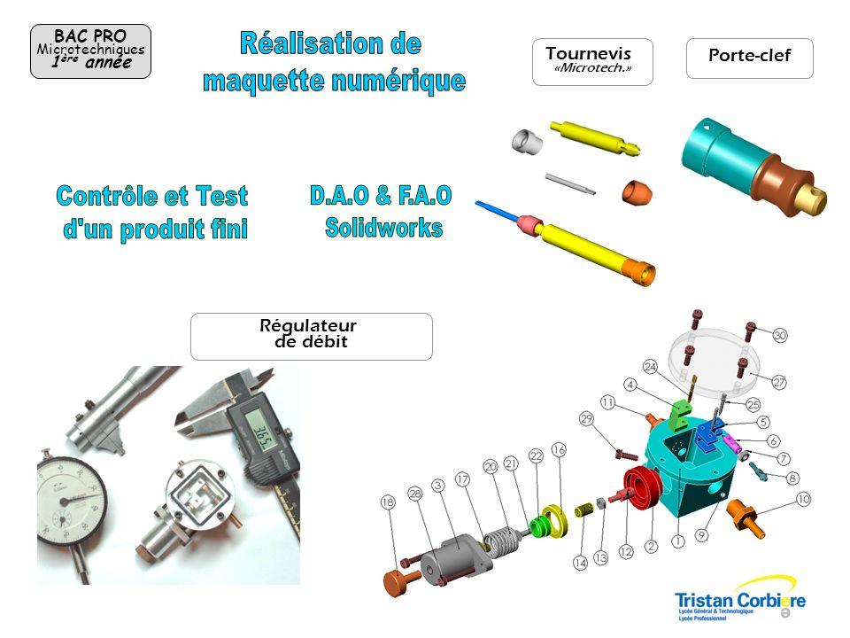 BAC PRO Microtechniques 1 ère année Régulateur de débit Tournevis «Microtech.» Porte-clef
