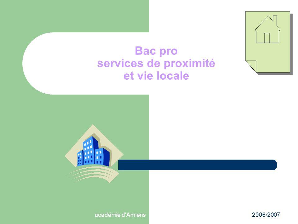 académie d'Amiens2006/2007 Bac pro services de proximité et vie locale