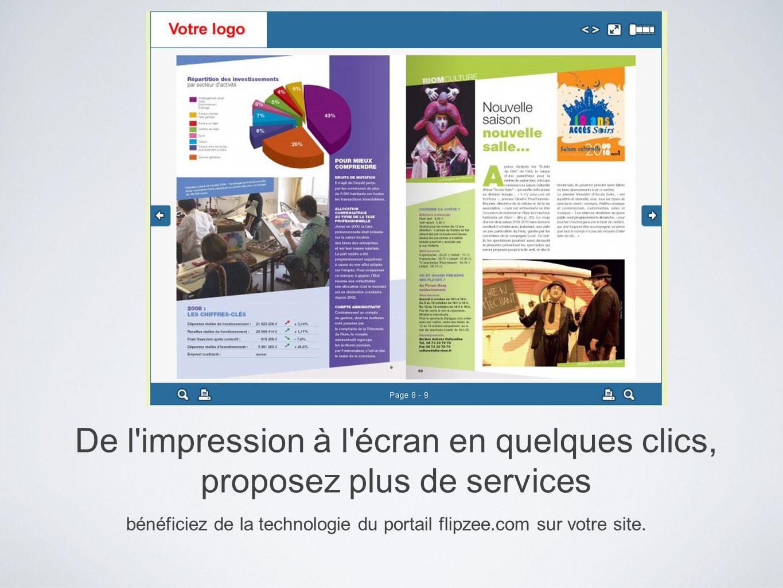De l'impression à l'écran en quelques clics, proposez plus de services bénéficiez de la technologie du portail flipzee.com sur votre site.