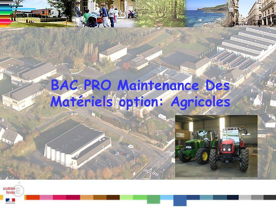 Titre BAC PRO Maintenance Des Matériels option: Agricoles