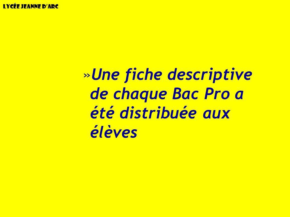 Lycée Jeanne dArc »Une fiche descriptive de chaque Bac Pro a été distribuée aux élèves