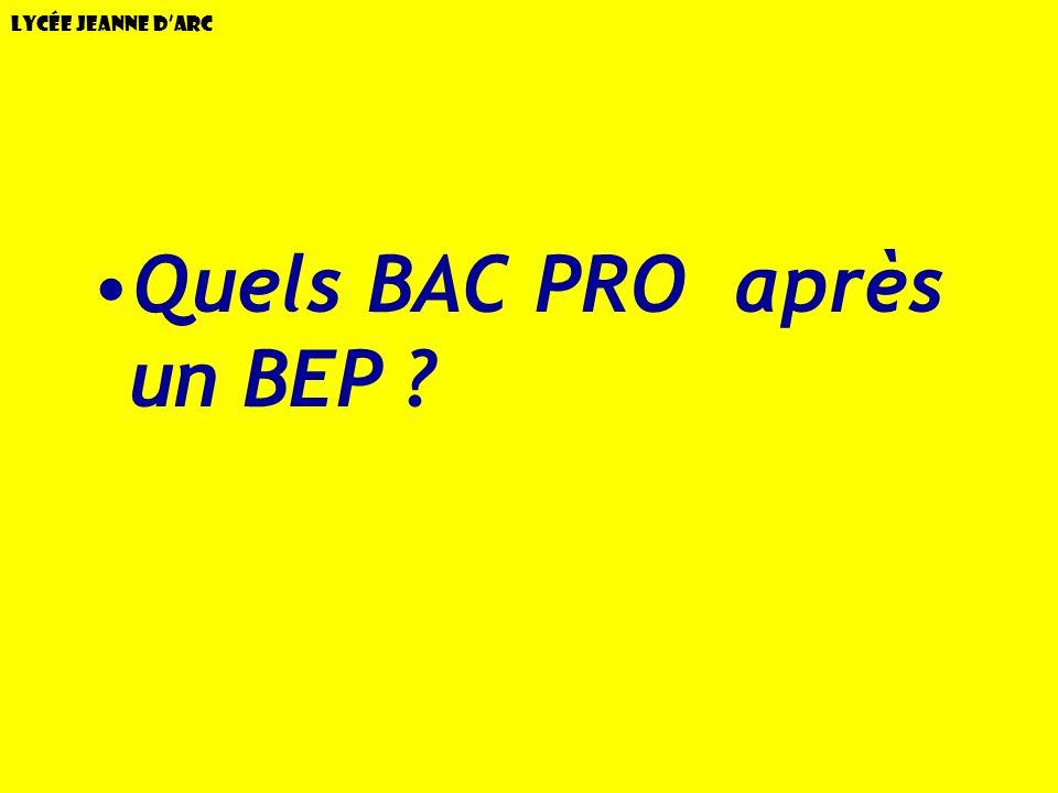 Lycée Jeanne dArc Quels BAC PRO après un BEP ?