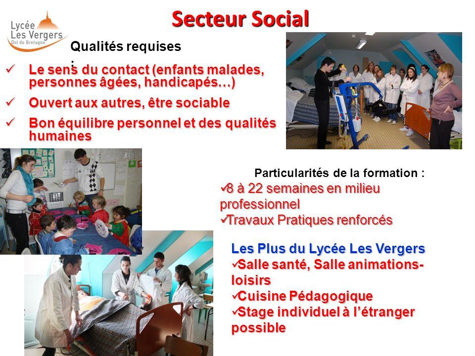 Qualités requises : Le sens du contact (enfants malades, personnes âgées, handicapés…) Le sens du contact (enfants malades, personnes âgées, handicapé