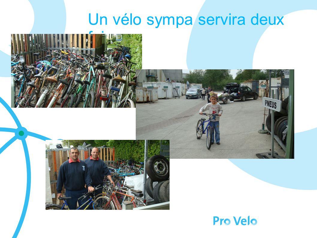 Un vélo sympa servira deux fois