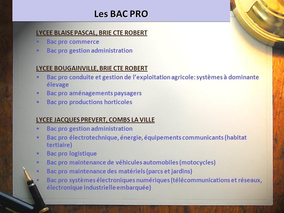 Les BAC PRO LYCEE BLAISE PASCAL, BRIE CTE ROBERT Bac pro commerce Bac pro gestion administration LYCEE BOUGAINVILLE, BRIE CTE ROBERT Bac pro conduite