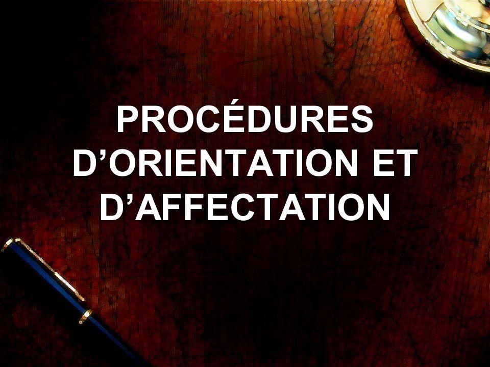 PROCÉDURES DORIENTATION ET DAFFECTATION