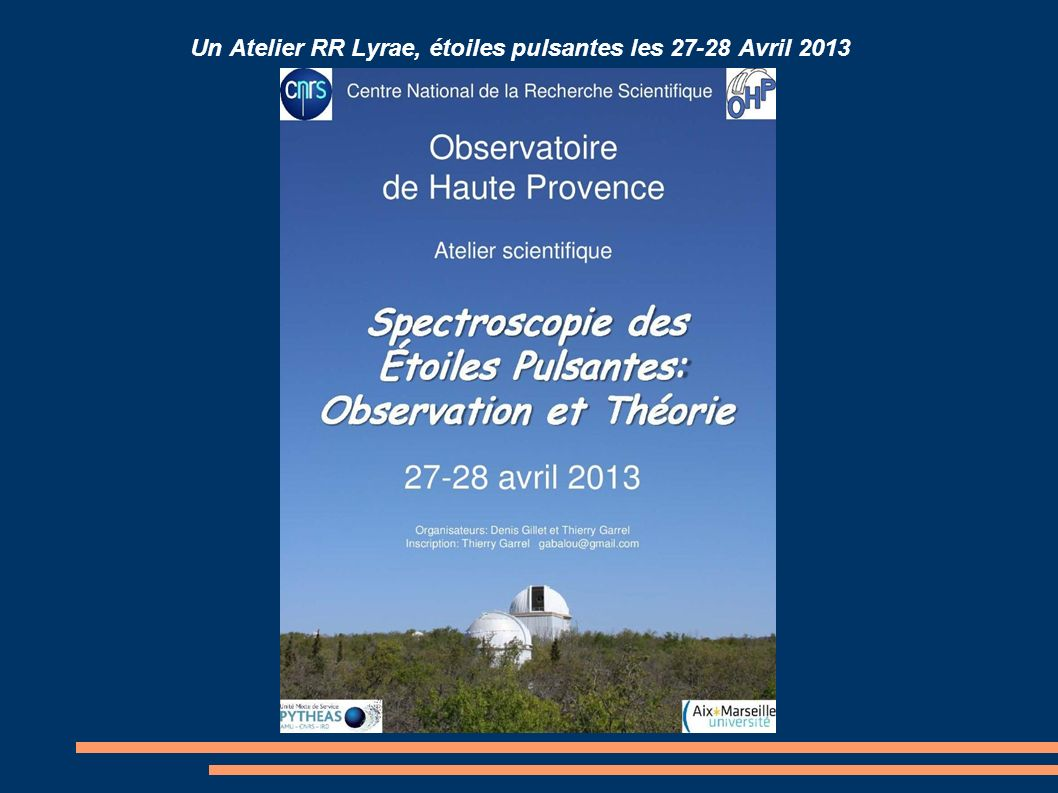Un Atelier RR Lyrae, étoiles pulsantes les 27-28 Avril 2013
