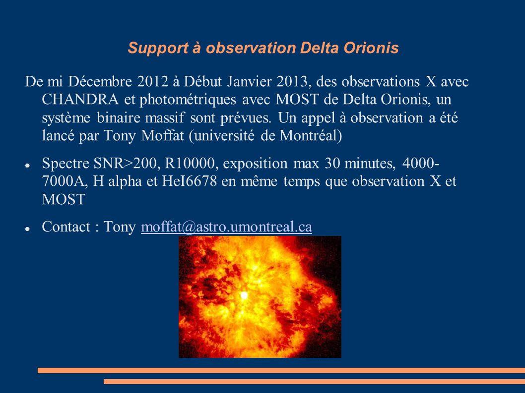 Support à observation Delta Orionis De mi Décembre 2012 à Début Janvier 2013, des observations X avec CHANDRA et photométriques avec MOST de Delta Ori
