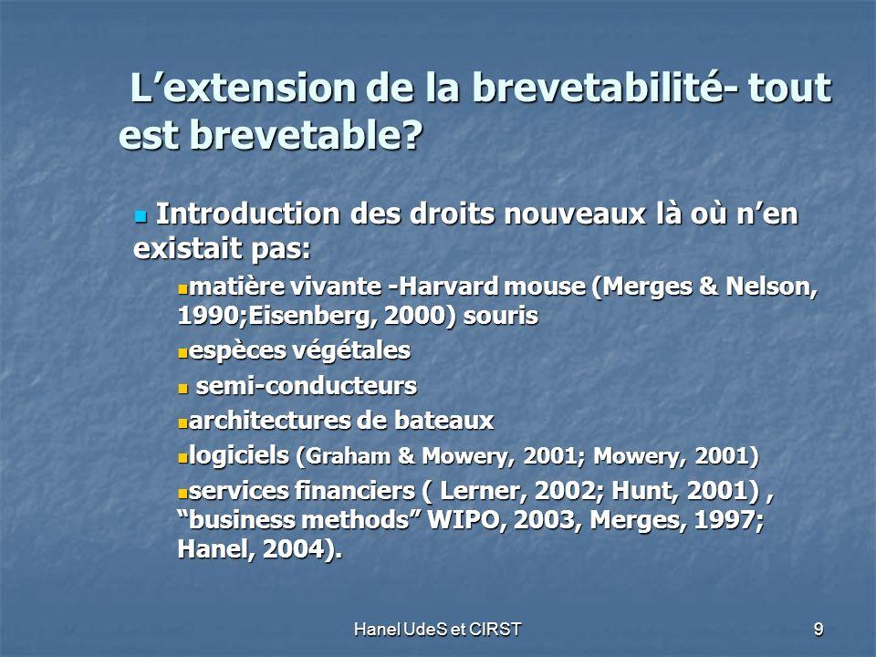 Hanel UdeS et CIRST 9 Lextension de la brevetabilité- tout est brevetable.