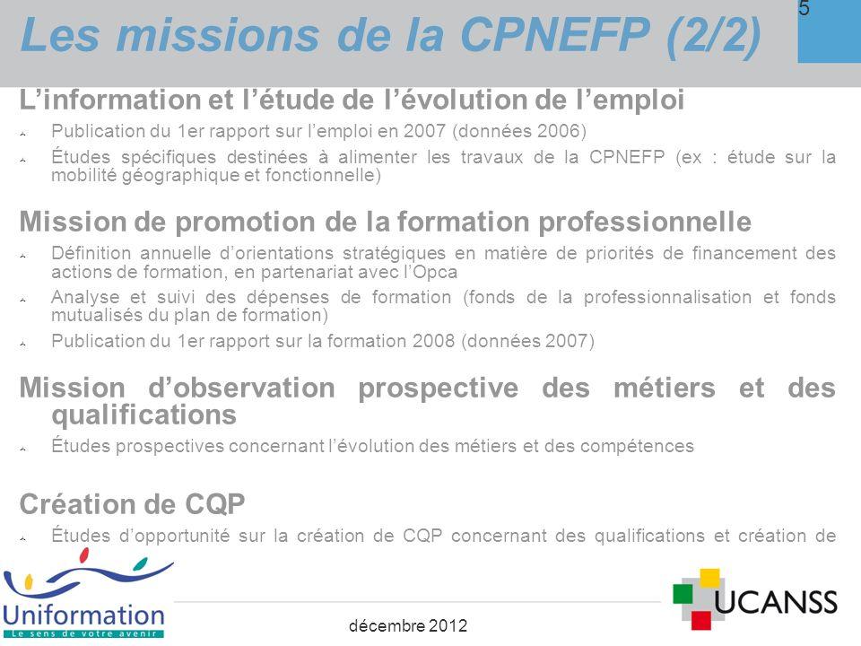 2. Suivi des fonds : état des engagements demandés à lOPCA au titre du Plan 6 décembre 2012
