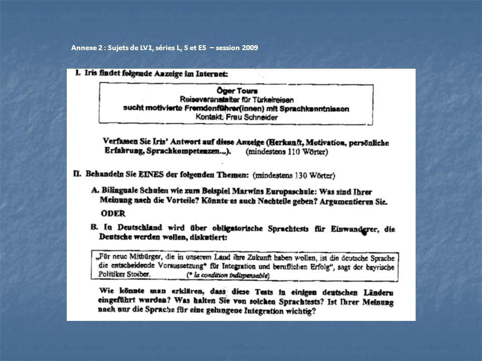 Annexe 2 : Sujets de LV1, séries L, S et ES – session 2009