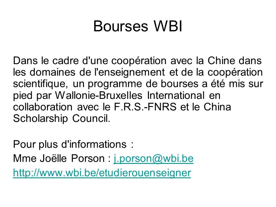 Bourses WBI Dans le cadre d'une coopération avec la Chine dans les domaines de l'enseignement et de la coopération scientifique, un programme de bours