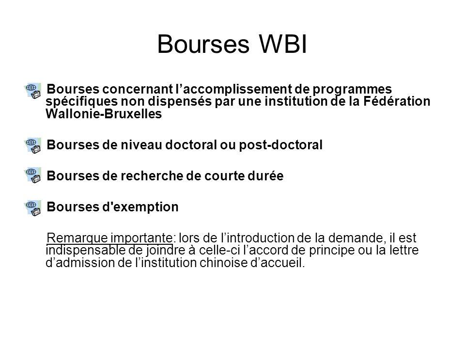 Bourses WBI Bourses concernant laccomplissement de programmes spécifiques non dispensés par une institution de la Fédération Wallonie-Bruxelles Bourse