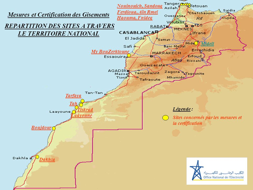 SITES DE PARCS EOLIENS Tarfaya Mesures et Certification des Gisements REPARTITION DES SITES A TRAVERS LE TERRITOIRE NATIONAL Tah Tiskrad Boujdour My B