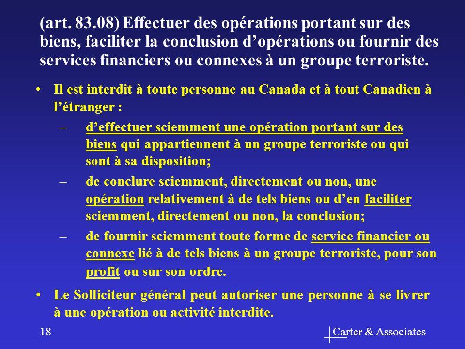 Carter & Associates18 Il est interdit à toute personne au Canada et à tout Canadien à létranger : –deffectuer sciemment une opération portant sur des