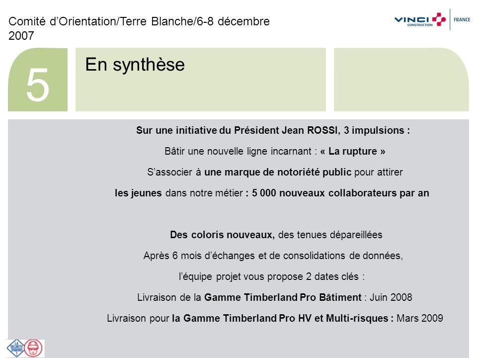 Comité dOrientation/Terre Blanche/6-8 décembre 2007 6 La ligne Timberland Pro