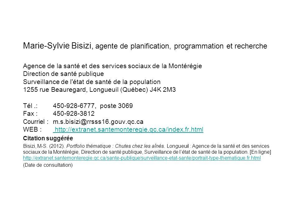 Marie-Sylvie Bisizi, agente de planification, programmation et recherche Agence de la santé et des services sociaux de la Montérégie Direction de sant