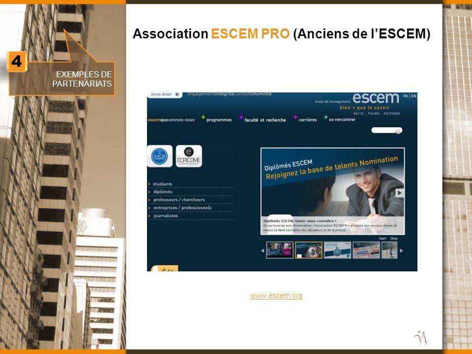 www.nomination.fr EXEMPLES DE PARTENARIATS Association ESCEM PRO (Anciens de lESCEM) 4 4 www.escem.org