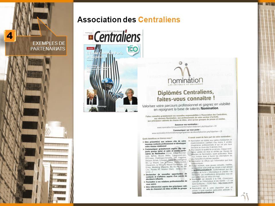 www.nomination.fr EXEMPLES DE PARTENARIATS Association des Centraliens 4 4