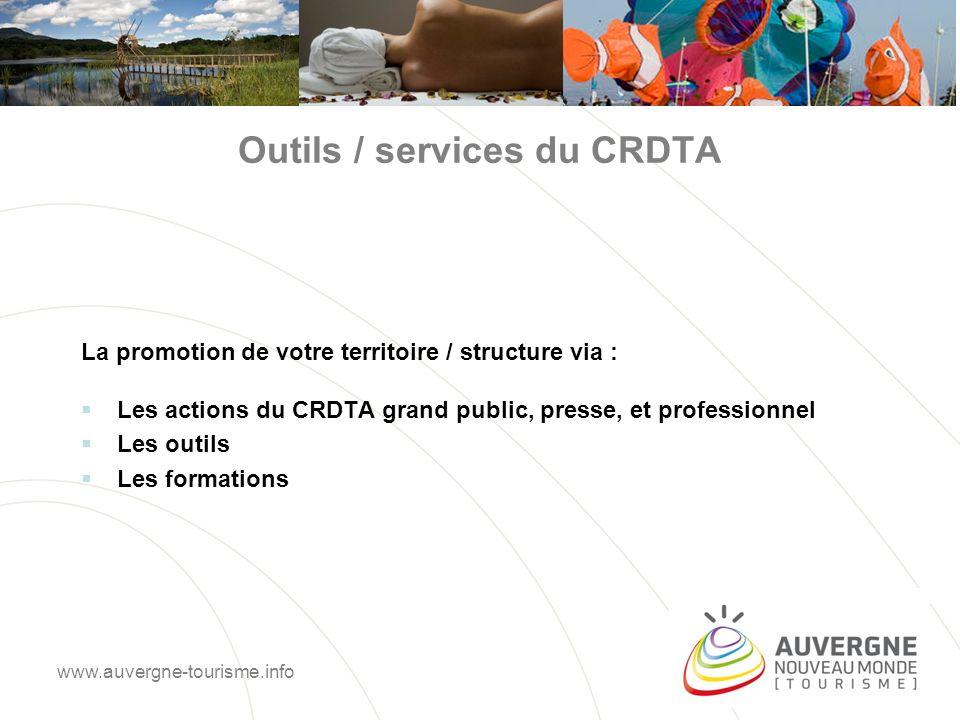 Actions du CRDTA proposées aux partenaires Qui : réseaux, territoires, fédérations, agences réceptives, prestataires touristiques Conditions : 1.