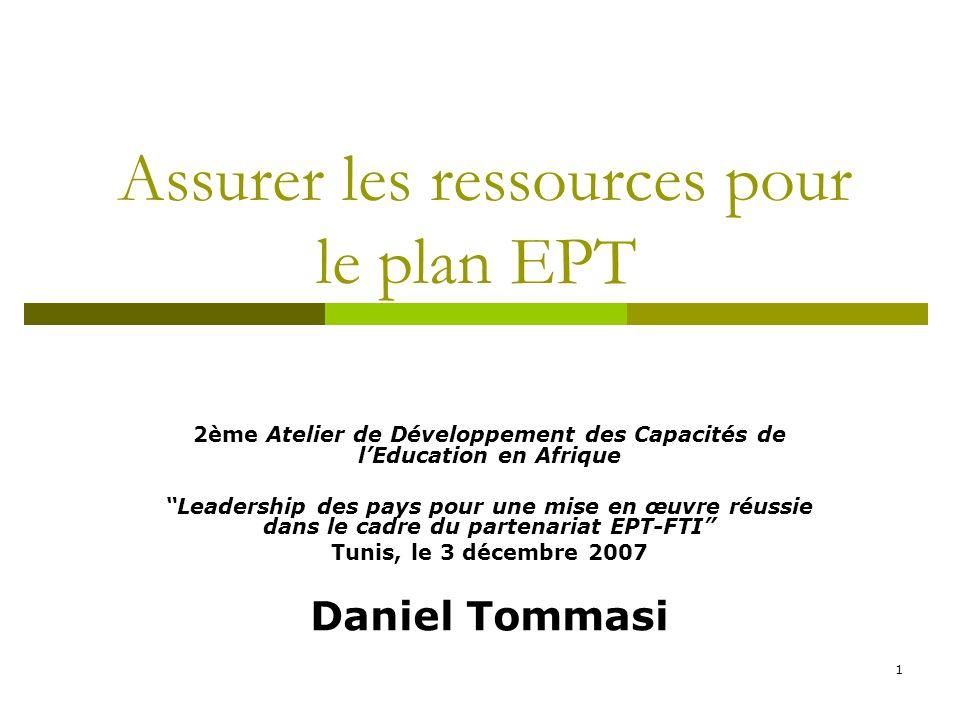 2 Objectif de la session En général, le ministère de lEducation prépare le plan EPT avec les bailleurs de fonds.