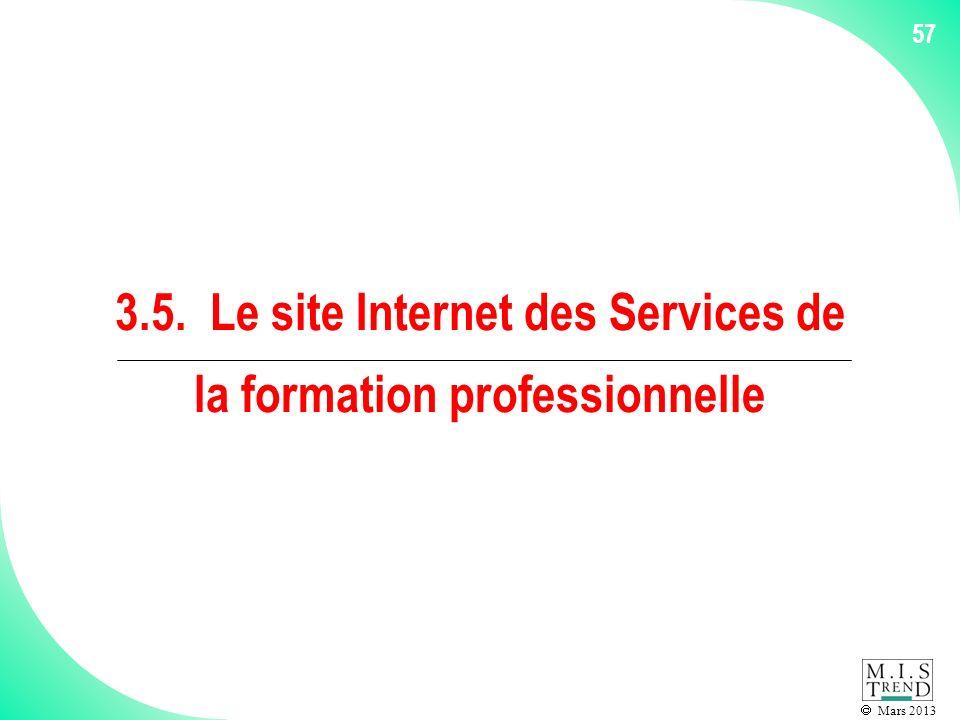 Mars 2013 57 3.5. Le site Internet des Services de la formation professionnelle