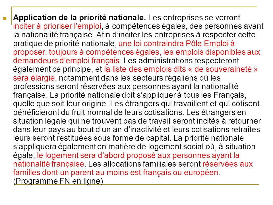 Application de la priorité nationale.
