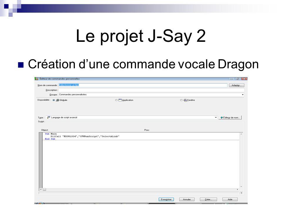 Le projet J-Say 2 Création dune commande vocale Dragon