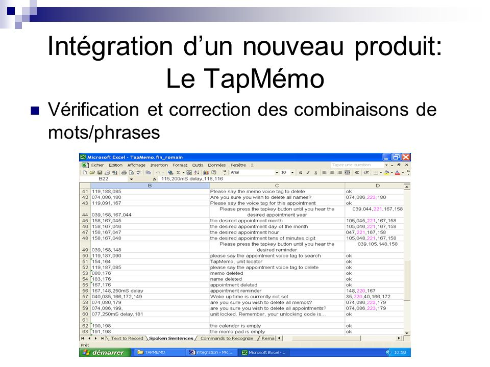 Vérification et correction des combinaisons de mots/phrases Intégration dun nouveau produit: Le TapMémo