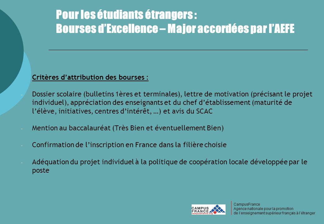 CampusFrance CampusFrance Agence nationale pour la promotion de lenseignement supérieur français à létranger Pour les étudiants étrangers : Bourses dE